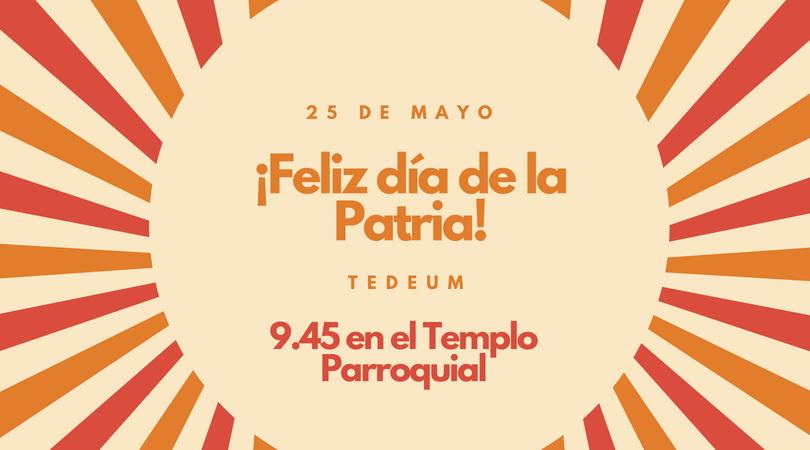 25 de mayo, nuestra fiesta patria