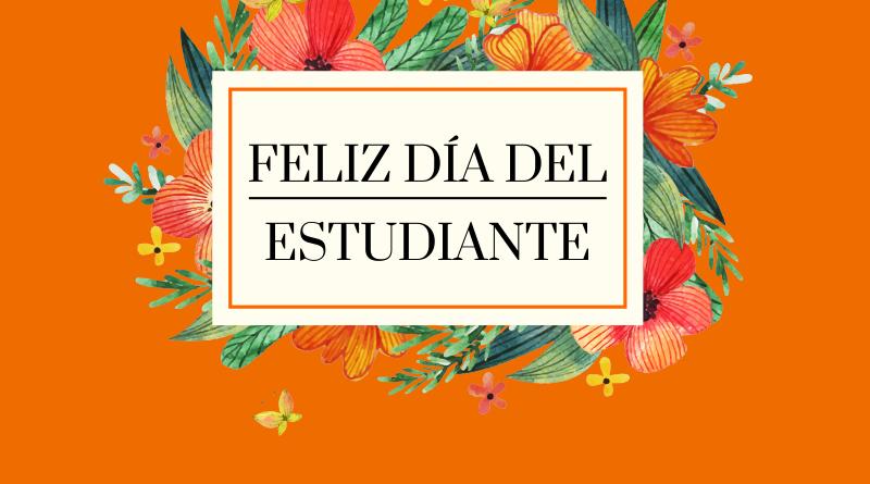 ¡Feliz día, estudiantes!