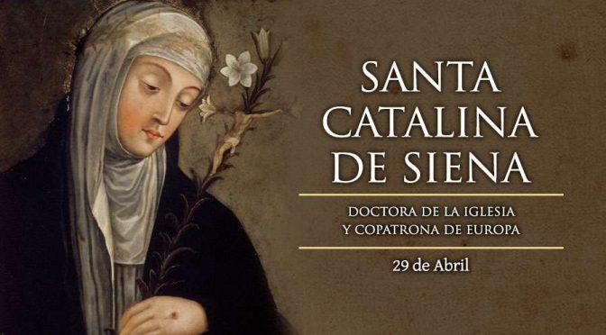 Santa Catalina de Siena – 29 de Abril