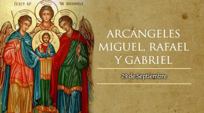 Fiesta de los Santos Arcángeles