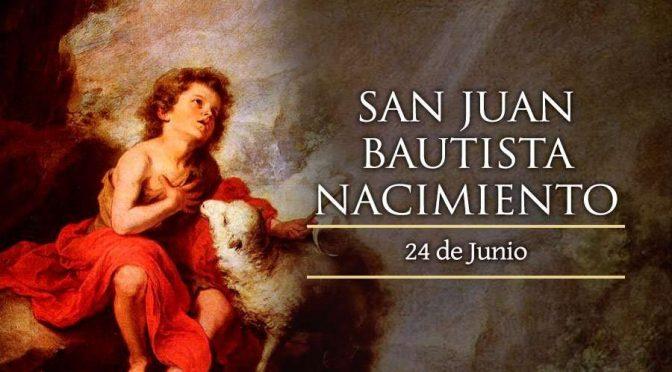 24 de junio: San Juan Bautista