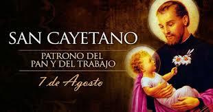 7 de agosto, San Cayetano